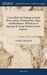 General Rules For Painting In Oil And Water-colours Washing Prints Maps ...