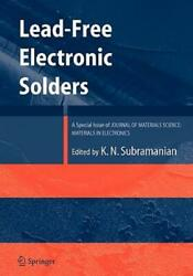 Lead-free Electronic Solders A Special Issue Of The Journal Of Materials S...