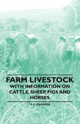 Farm Livestock With Information On Cattle Sheep Pigs And Horses