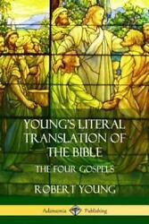Young's Literal Translation Of The Bible The Four Gospels