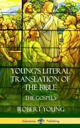 Young's Literal Translation Of The Bible The Four Gospels Hardcover