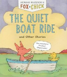 Fox And Chick The Quiet Boat Ride And Other Stories Early Chapter For Kids...
