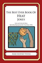 The Best Ever Book Of Heat Jokes Lots And Lots Of Jokes Specially Repurpos...
