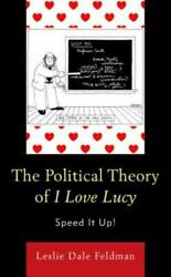The Political Theory Of I Love Lucy Speed It Up