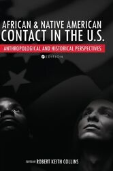 African And Native American Contact In The United States