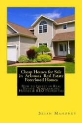 Cheap Houses For Sale In Arkansas Real Estate Foreclosed Homes How To Inve...