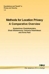 Methods For Location Privacy A Comparative Overview