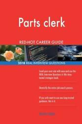 Parts Clerk Red-hot Career Guide 2518 Real Interview Questions