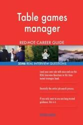 Table Games Manager Red-hot Career Guide 2546 Real Interview Questions
