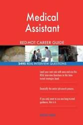 Medical Assistant Red-hot Career Guide 2495 Real Interview Questions