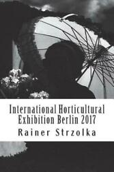 International Horticultural Exhibition Berlin 2017: An orthochromatic appro...