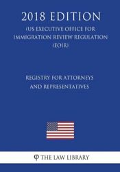 Registry For Attorneys And Representatives Us Executive Office For Immigra...