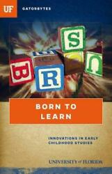 Born To Learn Innovations In Early Childhood Studies
