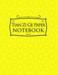 Tian Zi Ge Paper Notebook Chinese Writing Practice Paper Pinyin Field-sty...