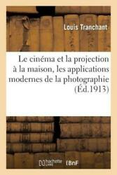 Le Cin?ma Et La Projection ? La Maison Les Applications Modernes de la Pho...