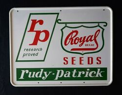 Vintage Royal Brand Seeds Rudy - Patrick Agriculture Farm Sign