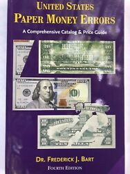 United States Paper Money Errors Illustrated Catalog And Price Guide 4th Edition