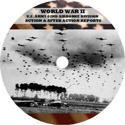 Wwii United States Army 82nd Airborne Division Action And After-action Reports
