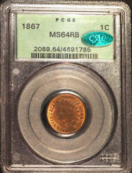 1867 1c Ms64rb Pcgs/cac-only 107 In Higher Grade -indian Head Cent