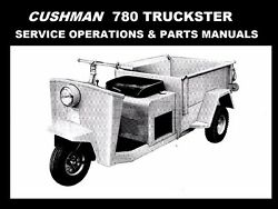 Cushman 780 Service Operations And Parts Manuals 280pg For Scooter Tuning And Repair