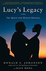 Lucy's Legacy Quest For Human Origins By Donald Johanson And Kate Wong Mint