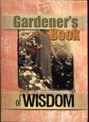 Gardenerand039s Book Of Wisdom By Unknown Mint Condition