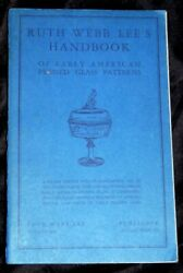Ruth Webb Lee's Handbook Of Early American Pressed Glass Patterns Autographed