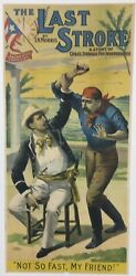 The Last Stroke - A Story Of Cubaand039s Struggle For Independence- Rare 1896 Poster