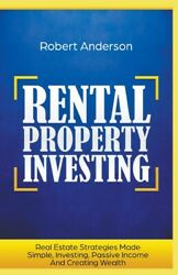 Rental Property Investing Real Estate Strategies Made Simple Investing Pa...