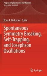 Spontaneous Symmetry Breaking Self-trapping And Josephson Oscillations