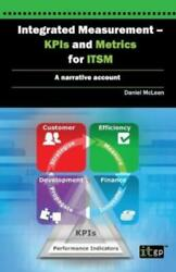 Integrated Measurement - Kpis And Metrics For Itsm A Narrative Account