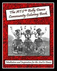 The Atsr Belly Dance Community Coloring Book Meditation And Inspiration ...