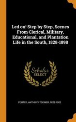 Led On Step By Step Scenes From Clerical Military Educational And Plan...
