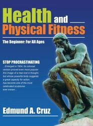 Health And Physical Fitness The Beginner For All Ages