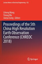 Proceedings Of The 5th China High Resolution Earth Observation Conference ...