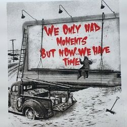 2020 Mr. Brainwash Signed D Art Silkscreen We Only Had Moments Now We Have Time