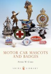 Motor Car Mascots And Badges Shire Library By Peter W. Card Mint Condition