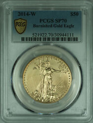 2014-w Burnished American Gold Eagle 50 1 Oz Age Coin Pcgs Sp-70 Secure A