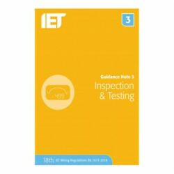 Guidance Note 3 Inspection And Testing Electrical Regulations 18th Edition By Iet