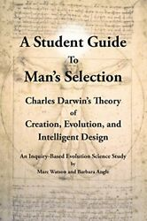 A Student Guide To Man's Selection Charles Darwin's By Marc Watson And Barbara