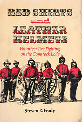 Red Shirts And Leather Helmets Volunteer Fire Fighting - Steve Frady 1984