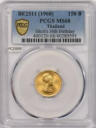 Thailand 1968 Be2511 150 Baht Gold Pcgs Ms68 Sikritand039s 36th Birthday Pc0999