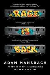 Rage Is Back A Novel By Adam Mansbach Mint Condition