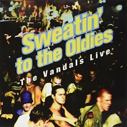 Sweatin To The Oldies Rsd 2016 By Vandals New
