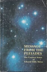 Message From The Pleiadescontact Notes Of Billy Meierall Volumes1-2-3-4 Rare