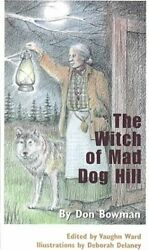 Witch Of Mad Dog Hill By Don Bowman Mint Condition