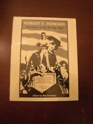 Robert E. Howard Power Of Writing Mind By Leo Grin And Scott Sheaffer Excellent
