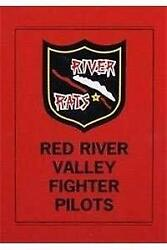 River Rats Red River Valley Fighter Pilots Of Vietnam By Mark Clodfelter Mint