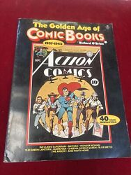 The Golden Age Of Comic Books By Richard O'brien 1937-1945 Collectable Book