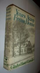 Years Away From Home Gladys Hasty Carroll 1972 1st Ed Hc/dj Good Little Brown